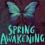 SPRING AWAKENING – FRÜHLINGSERWACHEN bis 3. Mai